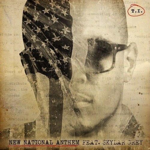 2014.08.21 - T.I. – New National Anthem (feat. Skylar Grey)