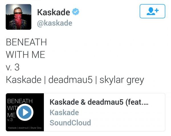 Kaskade в своём «Твиттере» объявил о выходе полной версии трека «Beneath With Me», с участием Deadmau5 и Skylar Grey: