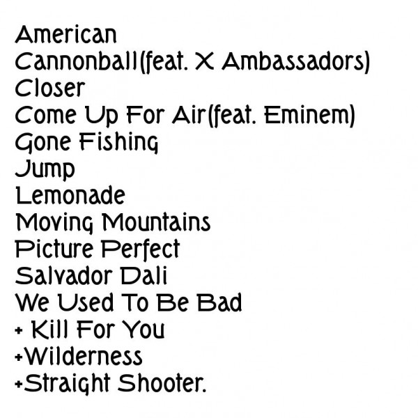 Стало известно что эти песни будут присутствовать на новом альбоме. Вот названия этих треков: Kill For You, Wilderness, Straight Shooter.